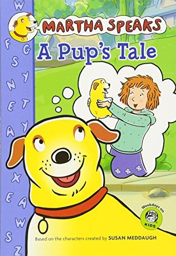 Martha Speaks: A Pup's Tale (Chapter Book) (Martha Speaks Chapter Books) by HMH Books for Young Readers
