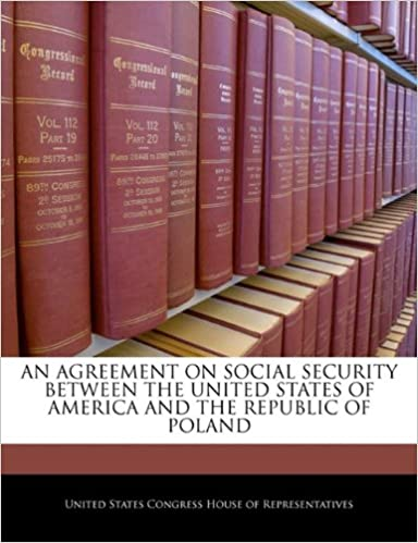 AN AGREEMENT ON SOCIAL SECURITY BETWEEN THE UNITED STATES OF