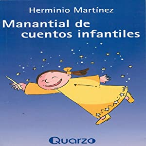 Manantial de cuentos infantiles [Spring of Fairy Tales] (Spanish Edition) Audiobook