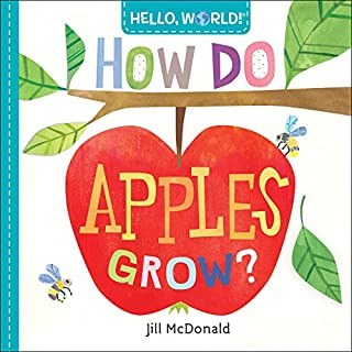 Book Cover: Hello, World! How Do Apples Grow?