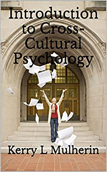 introduction to cross cultural psych Cross-cultural psychology introduction to cross-cultural psychology culture is  the knowledge and values that are shared by a society at a given time.