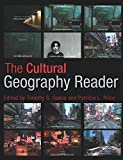 The Cultural Geography Reader 1st Edition