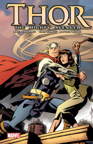 Thor: The Mighty Avenger, Vol. 1: The God Who Fell to Earth