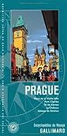 République tchèque:Prague: Place de la Vieille-Ville, pont Charles, Île de Kampa, le Château, Abbaye de Strahov par Gallimard
