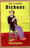 The Friendly Charles Dickens, Norrie Epstein, 0140153829