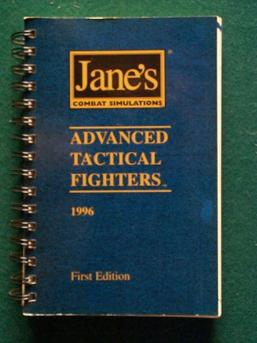 Advanced Tactical Fighters 1996 (Jane's Combat (Advanced Tactical Fighters)