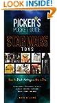 Picker's Pocket Guide - Star Wars Toy...
