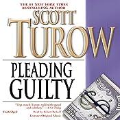 Pleading Guilty   Scott Turow