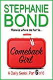 Kindle Store : COMEBACK GIRL: part 6 of 6