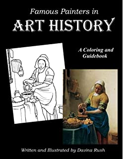 Famous Painters In Art History An Educational Coloring Book