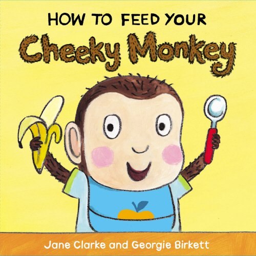 Image result for how to feed your cheeky monkey