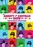 The Abbott and Costello Show: The Ultimate Collection
