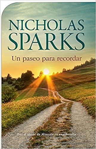 Un paseo para recordar (Spanish Edition) (Spanish) Paperback March 31, 2012: Amazon.com: Books