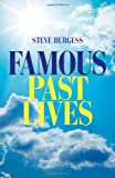 Famous Past Lives, Steve Burgess, 1846944945