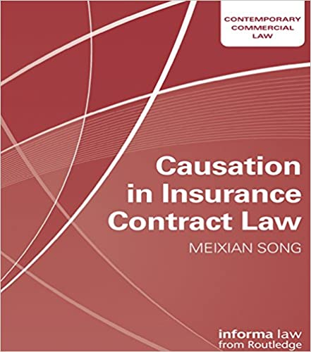 Amazon com: Causation in Insurance Contract Law (Contemporary