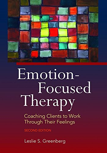 Emotion Focused Therapy:Coaching...