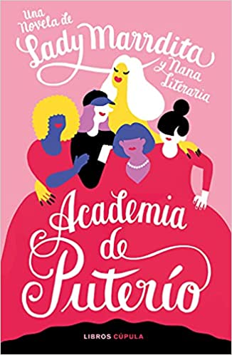 Academia de puterío de Florencia Domínguez