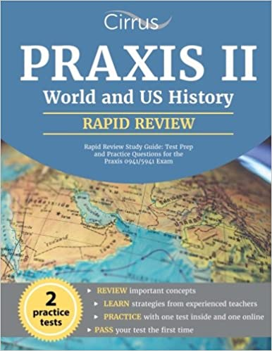 Praxis ii world and us history rapid review study guide test prep praxis ii world and us history rapid review study guide test prep and practice questions for the praxis 09415941 exam gumiabroncs Image collections