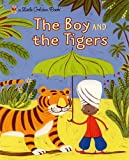 img - for The Boy and the Tigers (Little Golden Book) book / textbook / text book