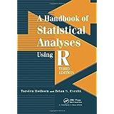 A Handbook of Statistical Analyses using R, Third Edition