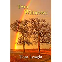 Twin Witnesses