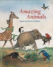 [(Amazing Animals )] [Author: Ingrid…