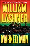 Marked Man, William Lashner, 0061120707