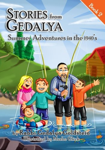 Download Stories from Gedalya: Book 2: Summer Adventures in the 1940's (Volume 2) pdf