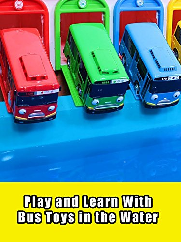 Play and Learn With Bus Toys in the Water