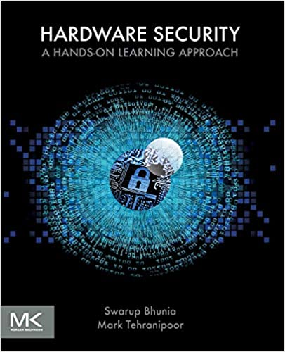 Hardware Security: A Hands-on Learning Approach 1st Edition