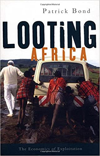 Looting Africa: The Economics of Exploitation