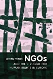 img - for NGOs and the Struggle for Human Rights in Europe book / textbook / text book
