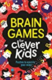 Brain Games for Clever Kids, Gareth Moore, 1780552491