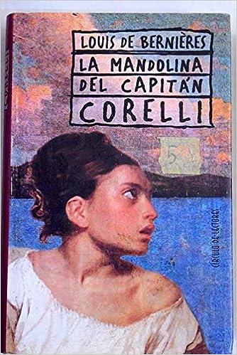 La Mandolina Del Capitan Corelli Amazon Es De Bernieres Louis Libros