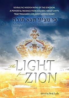 The Light from Zion by [Lode, Britt ]