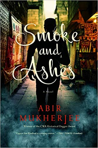 Smoke and Ashes: Amazon co uk: Abir Mukherjee: 9781643130149: Books