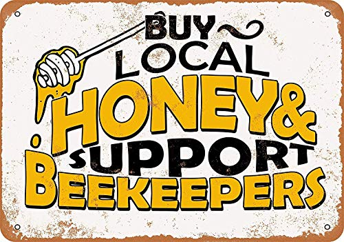 Stevenca Metal Tin Sign Vintage Look Buy Local Honey Support Beekeepers Vintage Retro Aluminum Sign for Wall Decor 8x12 Inch