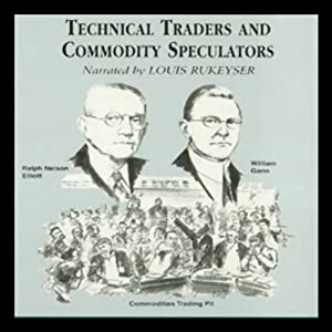 Technical Traders and Commodity Speculators Audiobook