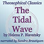 The Tidal Wave: Theosophical Classics | Helena P. Blavatsky