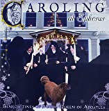 Music : Caroling At Ephesus
