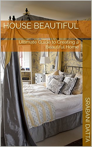 House Beautiful: Ultimate Guide to Creating a Beautiful Home (Kitchen Lounge Designs)