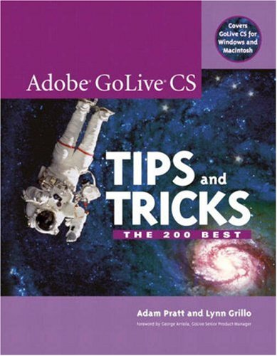 Adobe GoLive CS Tips and ()
