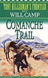 Comanche Trail (Tony Hillerman's Frontier)