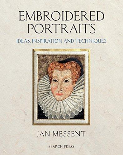 Portrait Crochet - Embroidered Portraits: Ideas, Inspiration and Techniques