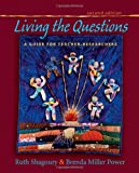 Living the Questions (2nd, 12) by Shagoury, Ruth - Power, Brenda Miller [Paperback (2012)]