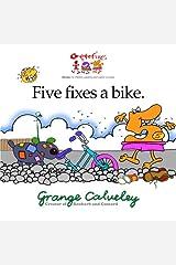 Five fixes a bike (Volume 1) Paperback