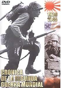 Cronica de la Segunda Guerra Mundial [DVD]: Amazon.es