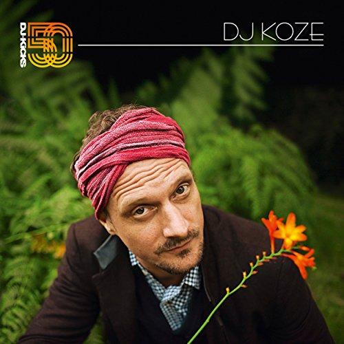 DJ-Kicks (DJ Koze) (Mixed Trac...