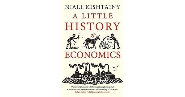 Amazon.com: A Little History of Economics (Little Histories ...