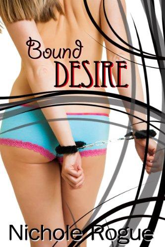 BDSM Erotica: Bound Desire